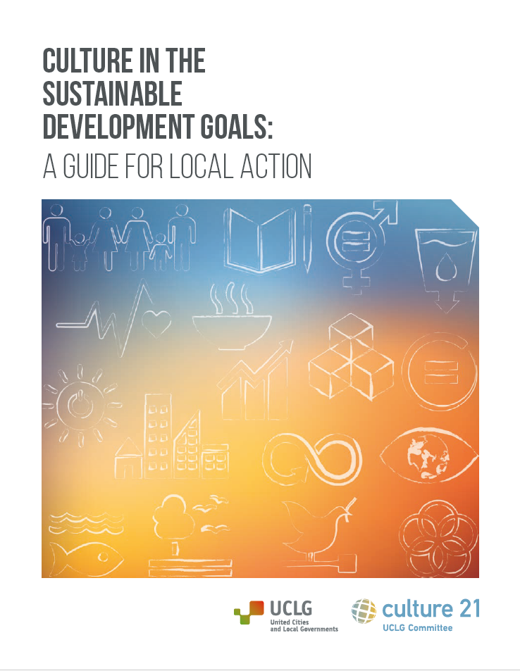 Culture in the SDGs: a Guide for Local Action