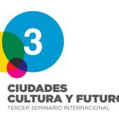 """La Ville de Buenos Aires a organisé le 3ème Séminaire International """"Villes, Culture et Futur"""" (7 au 9 octobre 2015)."""