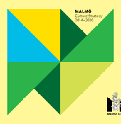 Read the Cultural Strategy 2014-2020 of the City of Malmö.